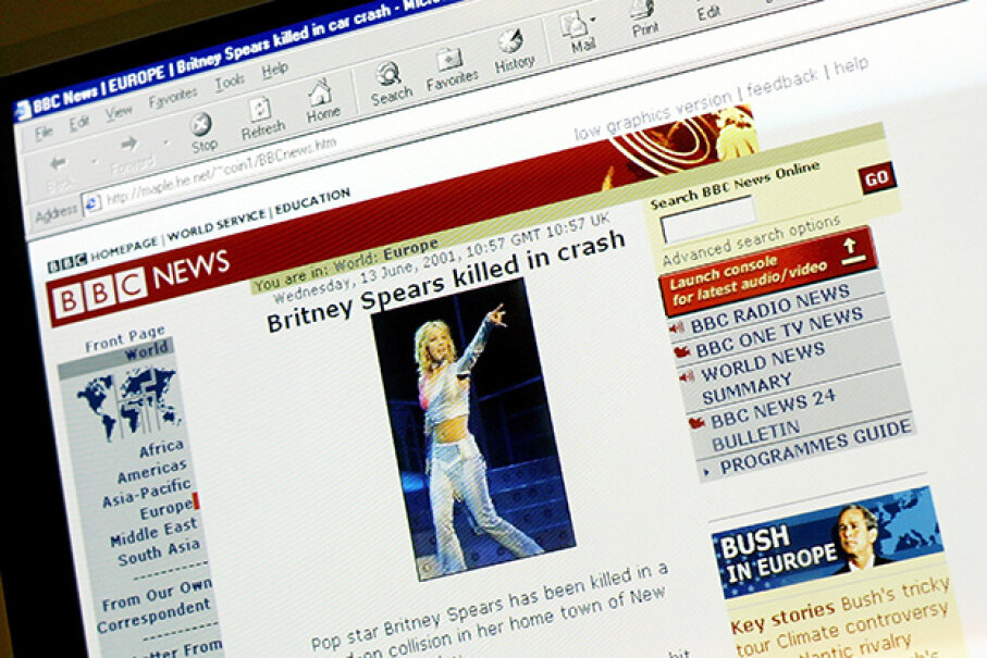 "A website, falsely identifying itself as ""BBC News,"" with links connecting it to the real BBC News, reports the death of pop singer Britney Spears, June 13, 2001. Sion Touhig/Getty Images"