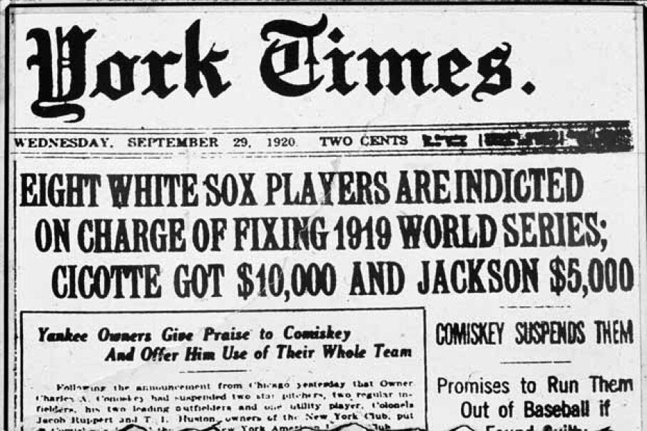 The front page of a 1920 New York Times describes the Black Sox Scandal, one of the worst sports scandals of all time. See more sports pictures. New York Times Co./Getty Images